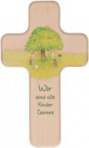 Kinderholzkreuz Wir sind alle Kinder Gottes