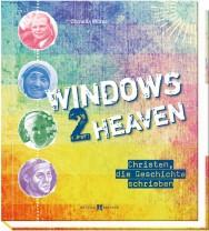 Windows 2 Heaven