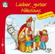 Lieber, guter Nikolaus