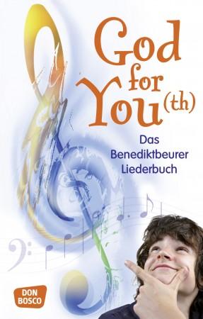 God for You(th) - Das Benediktbeurer Liederbuch