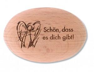 Holzhandschmeichler Schön, dass es dich gibt!