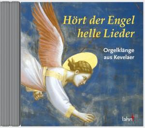 Hört der Engel helle Lieder - Orgelklänge aus Kevelaer
