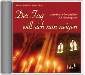 Musik-CD: Der Tag will sich nun neigen - Abendmusik für Querflöte und Konzertgitarre