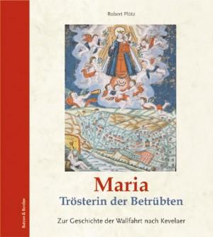 Maria - Trösterin der Betrübten
