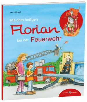 Mit dem heiligen Florian bei der Feuerwehr