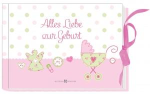 Alles Liebe zur Geburt für Mädchen - Geldgeschenkbuch