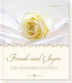 Freude und Segen zur Goldenen Hochzeit