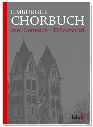 Limburger Chorbuch - zum Gotteslob - Diözesanteil