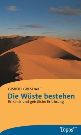 Die Wüsten bestehen