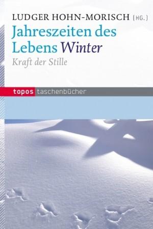 Jahreszeiten des Lebens – Winter