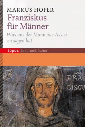 Franziskus für Männer