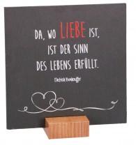 Schiefertafel - Da, wo Liebe ist...