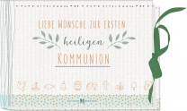 Liebe Wünsche zur ersten heiligen Kommunion