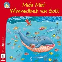 Mein Mini-Wimmelbuch von Gott