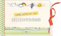 Liebe Wünsche zur Erstkommunion