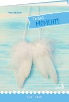 Engel-Momente für dich