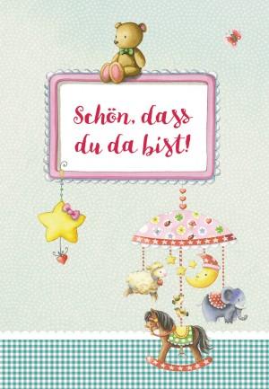 Glückwunschkarte zur Geburt Schön, dass du da bist!