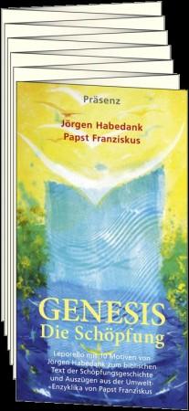 Genesis - Die Schöpfung Der biblische Bericht - mit einem Text von Papst Franziskus
