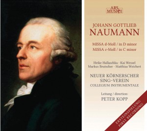 Johann Gottlieb Naumann - Missa d-Moll - Missa c-Moll