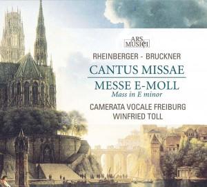 Josef Gabriel Rheinberger - Cantus Missae - Anton Bruckner - Messe e-Moll