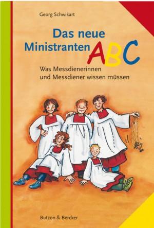 Das neue Ministranten-ABC - Was Messdienerinnen und Messdiener wissen müssen
