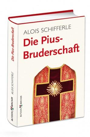 Die Pius-Bruderschaft - Informationen - Positionen - Perspektiven