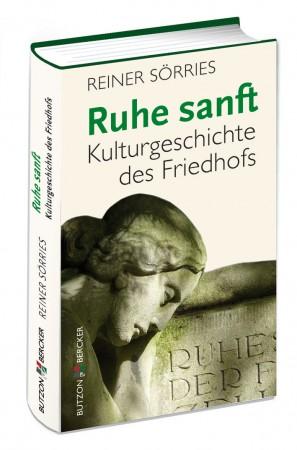 Ruhe sanft - Kulturgeschichte des Friedhofs