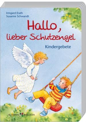 Hallo, lieber Schutzengel - Kindergebete
