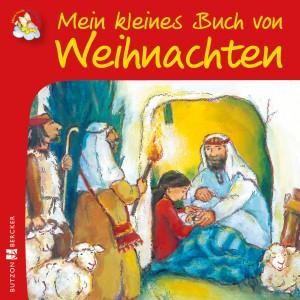 Mein kleines Buch von Weihnachten