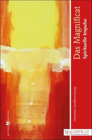 Das Magnificat - Spirituelle Impulse