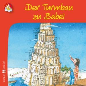 Kinderbuch Der Turmbau zu Babel