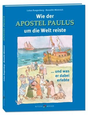Wie der Apostel Paulus um die Welt reiste