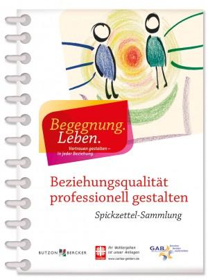Spickzettel-Sammlung Beziehungsqualität professionell gestalten