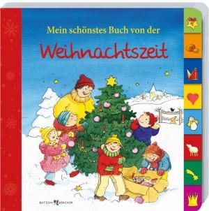 Mein schönstes Buch von der Weihnachtszeit
