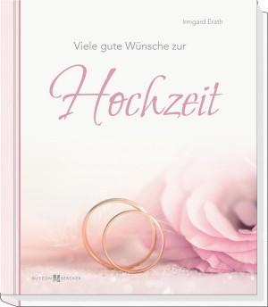 Viele gute Wünsche zur Hochzeit