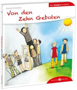 Von den Zehn Geboten den Kindern erzählt
