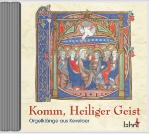 Komm, Heiliger Geist - Orgelklänge aus Kevelaer