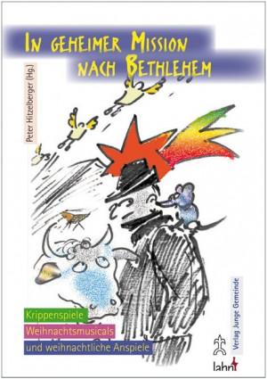 In geheimer Mission nach Bethlehem
