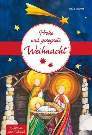 Frohe und gesegnete Weihnacht