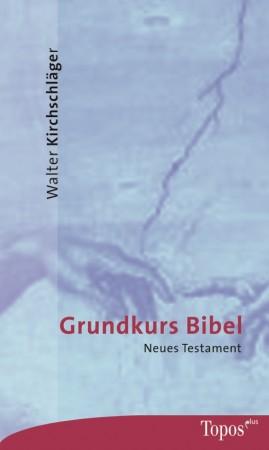 Grundkurs Bibel