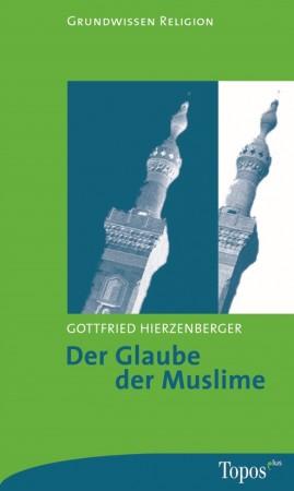 Der Glaube der Muslime