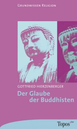 Der Glaube der Buddhisten