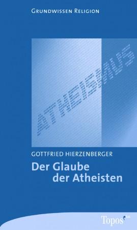 Der Glaube der Atheisten