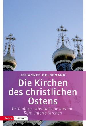 Die Kirchen des christlichen Ostens