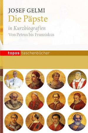 Die Päpste in Kurzbiografien