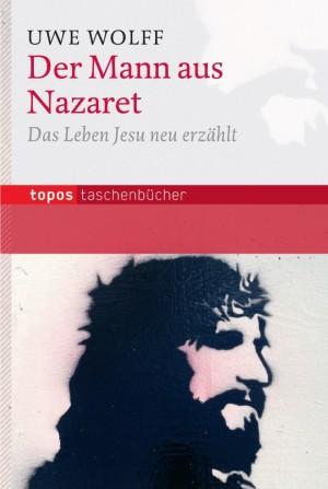 Der Mann aus Nazaret