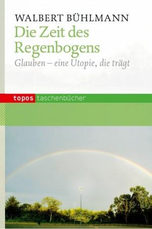 Die Zeit des Regenbogens