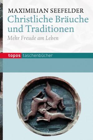 Christliche Bräuche und Traditionen