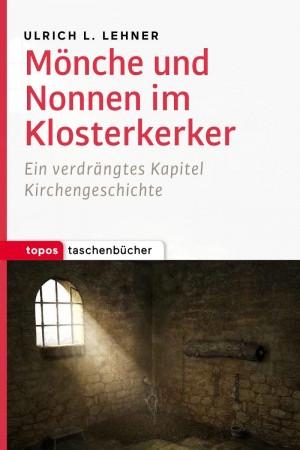 Mönche und Nonnen im Klosterkerker