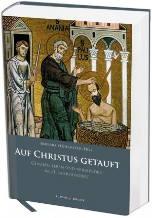 Auf Christus getauft